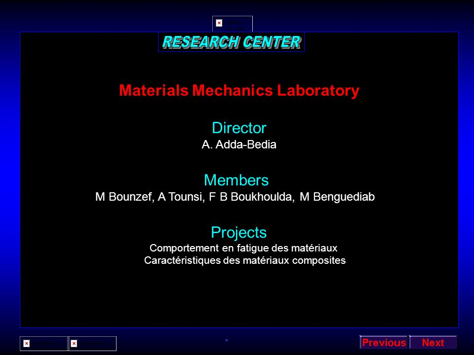 RESEARCH CENTER Materials Mechanics Laboratory Director Members