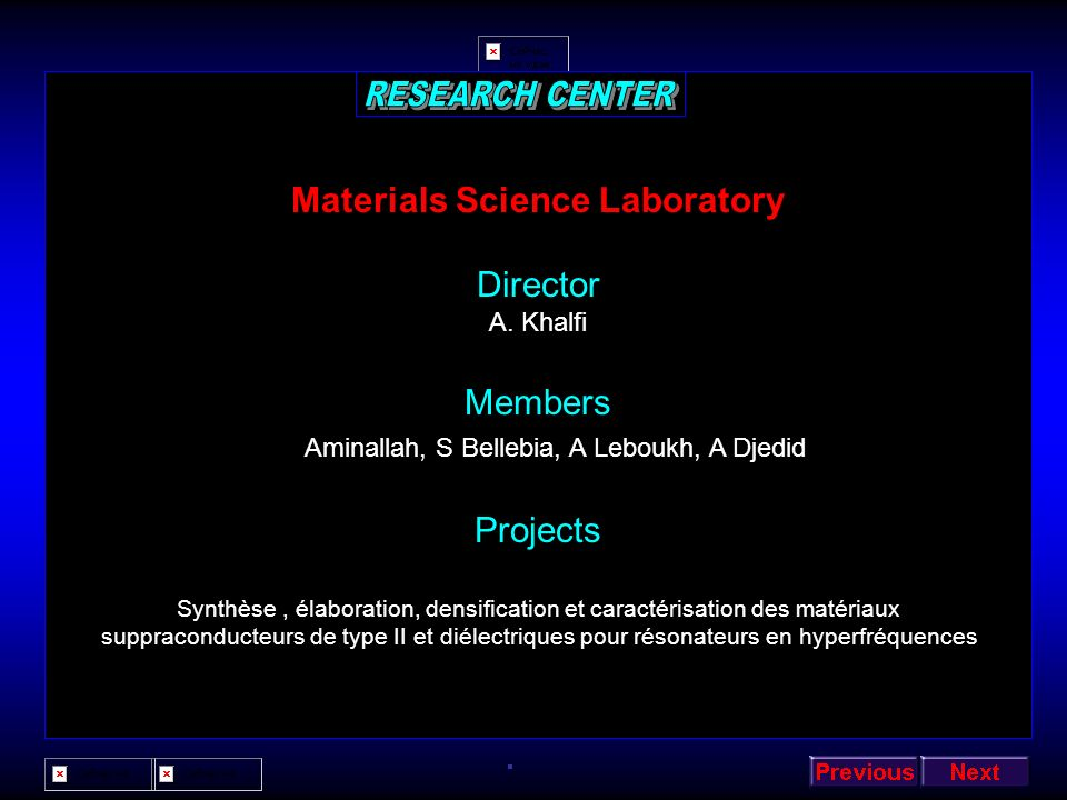 RESEARCH CENTER Materials Science Laboratory Director Members