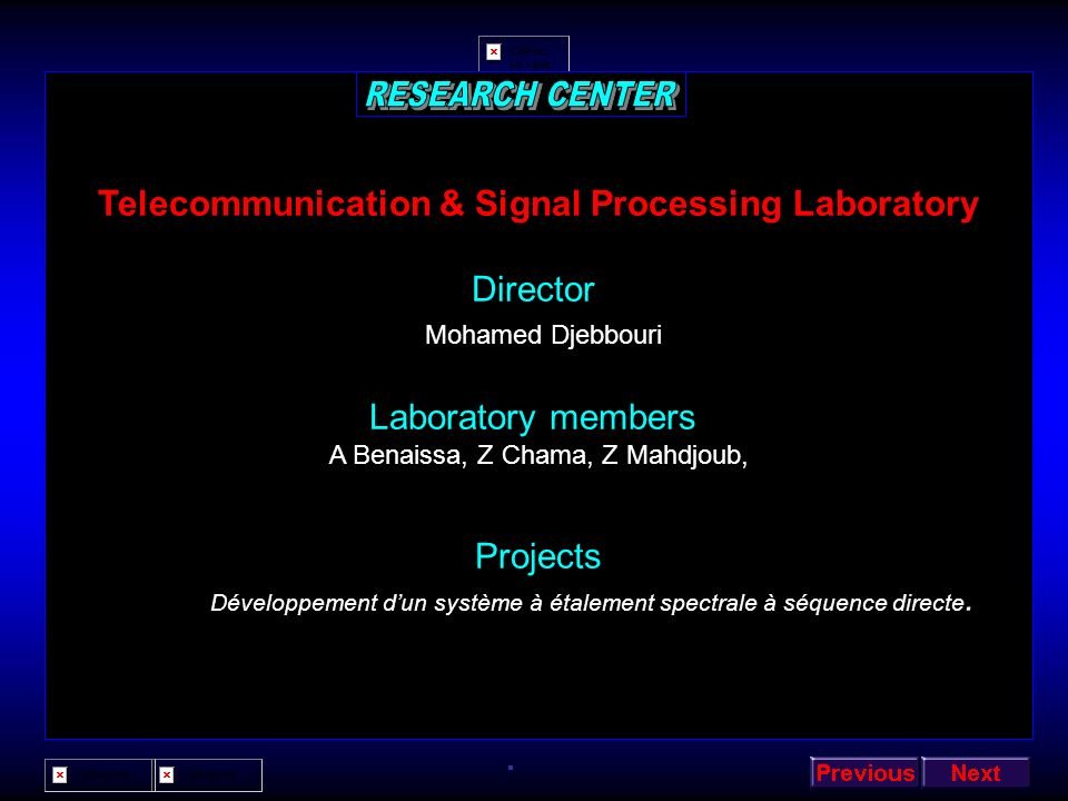 RESEARCH CENTER Telecommunication & Signal Processing Laboratory