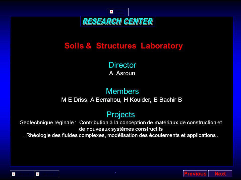 RESEARCH CENTER Soils & Structures Laboratory Director Members