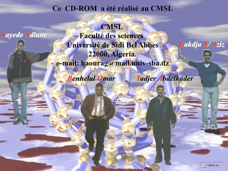 Ce CD-ROM a été réalisé au CMSL CMSL Faculté des sciences
