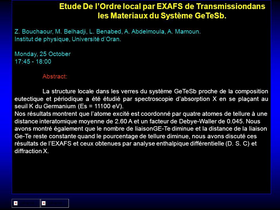Etude De l'Ordre local par EXAFS de Transmissiondans les Materiaux du Système GeTeSb.