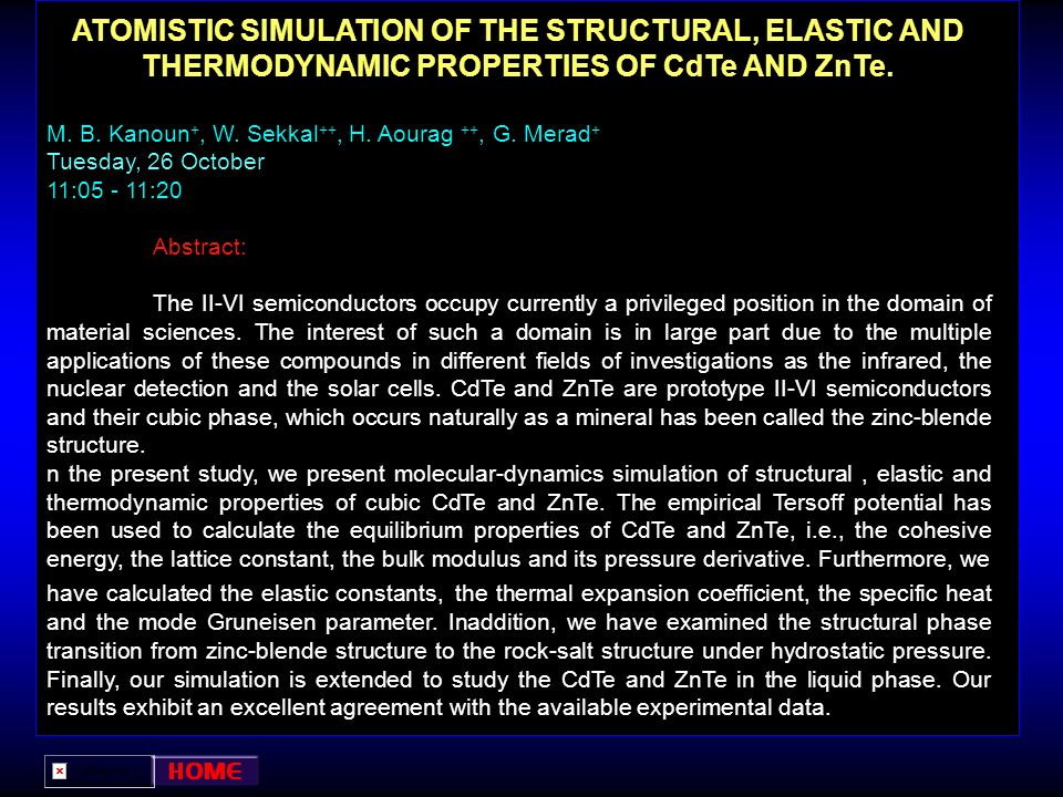 ATOMISTIC SIMULATION OF THE STRUCTURAL, ELASTIC AND THERMODYNAMIC PROPERTIES OF CdTe AND ZnTe.