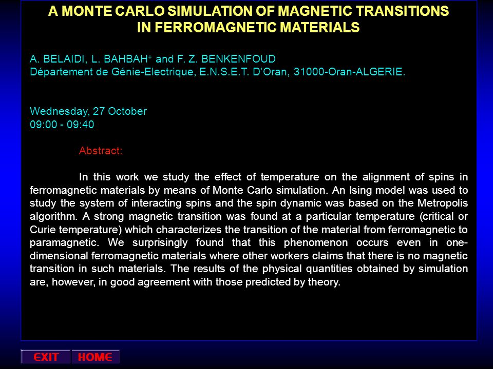 A MONTE CARLO SIMULATION OF MAGNETIC TRANSITIONS