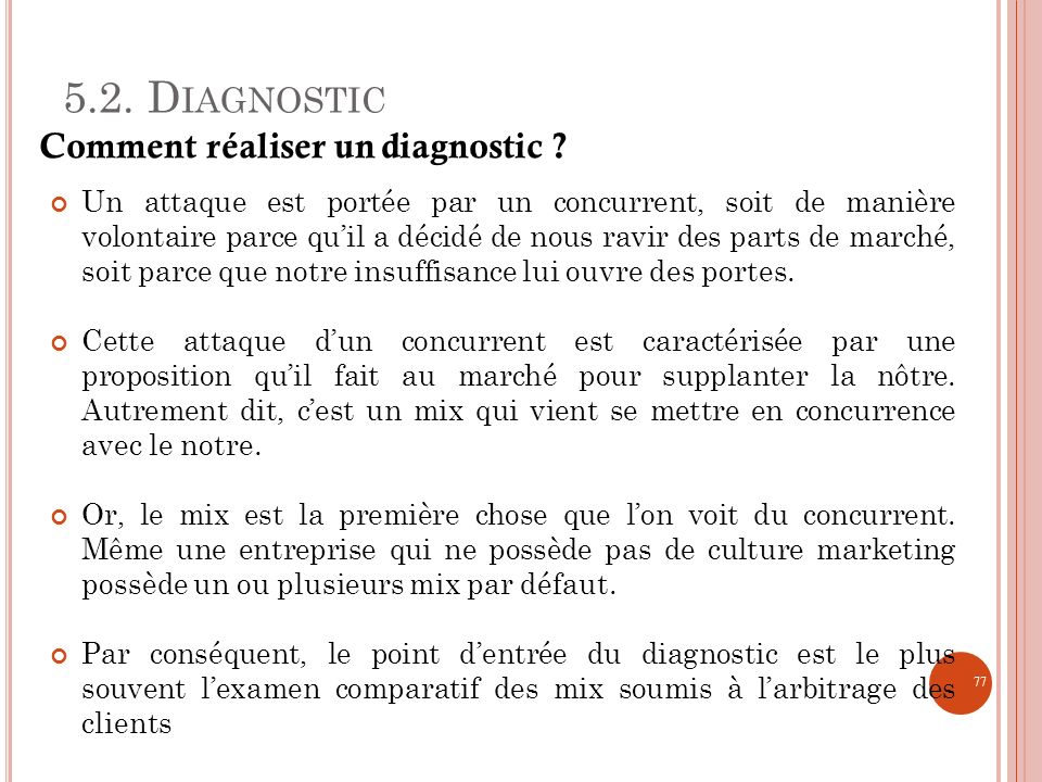 5.2. Diagnostic Comment réaliser un diagnostic