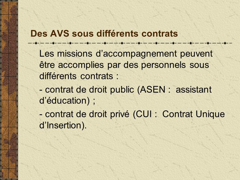 Des AVS sous différents contrats
