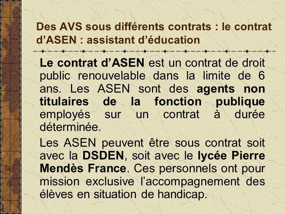 Des AVS sous différents contrats : le contrat d'ASEN : assistant d'éducation