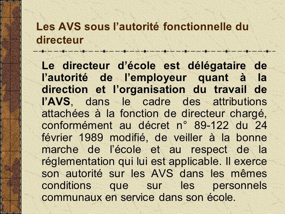 Les AVS sous l'autorité fonctionnelle du directeur