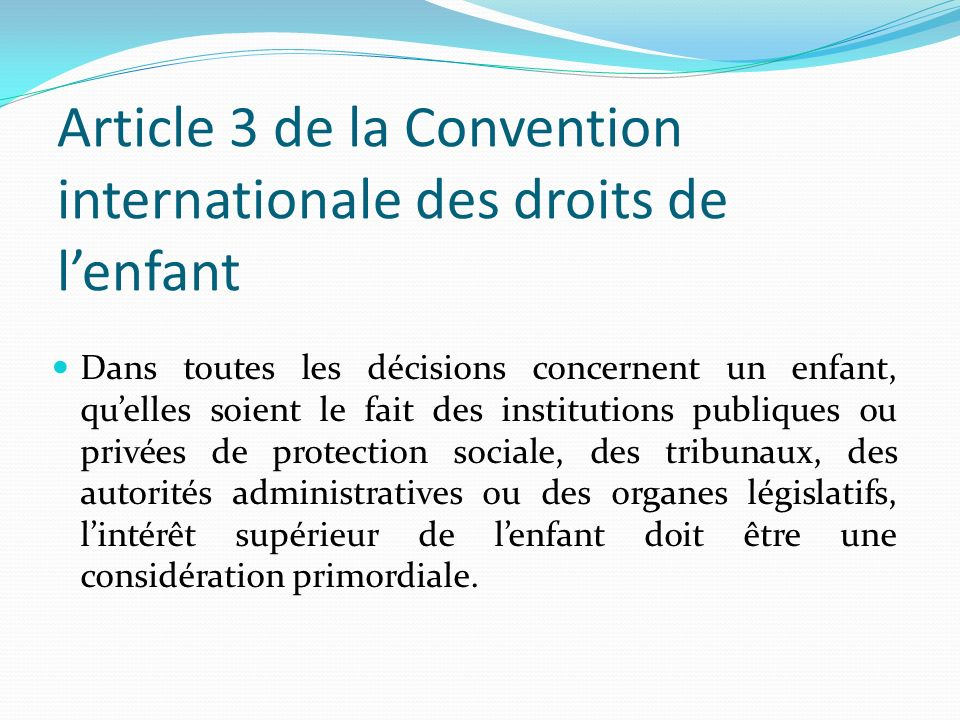 Article 3 de la Convention internationale des droits de l'enfant