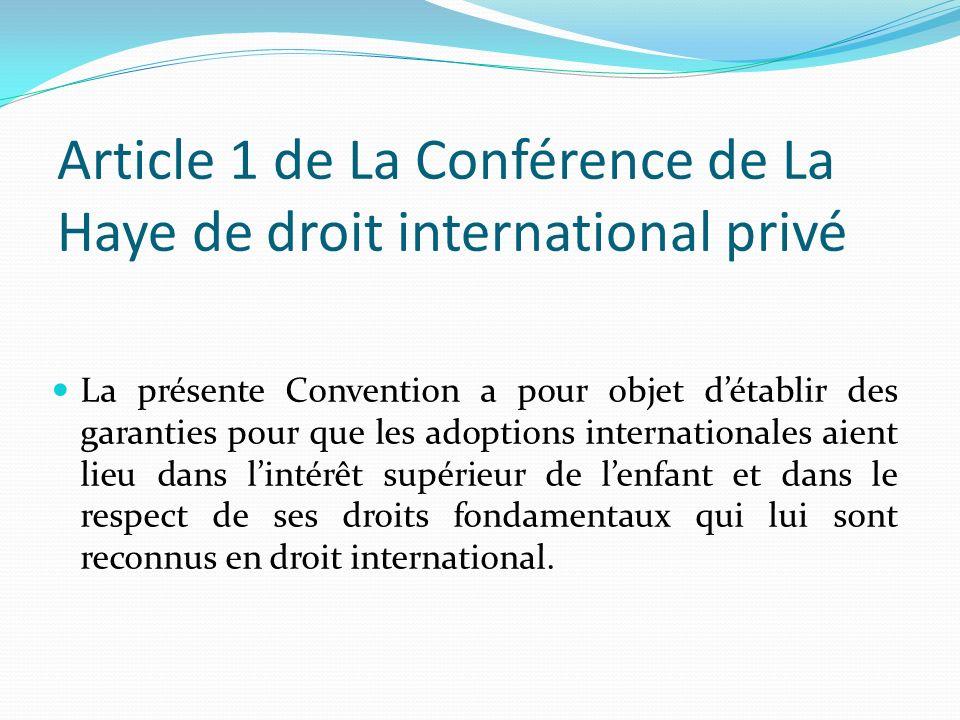 Article 1 de La Conférence de La Haye de droit international privé