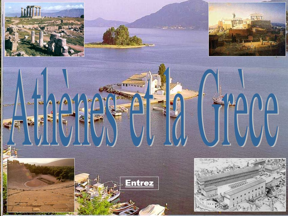 Athènes et la Grèce Entrez