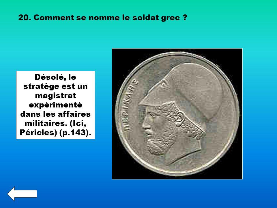 20. Comment se nomme le soldat grec