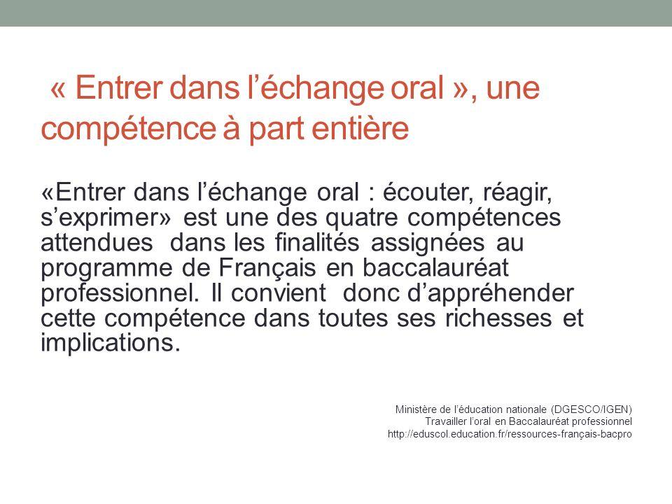 « Entrer dans l'échange oral », une compétence à part entière