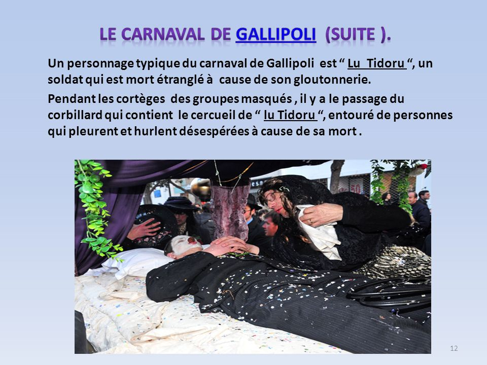 Le carnaval de GALLIPOLI (suite ).