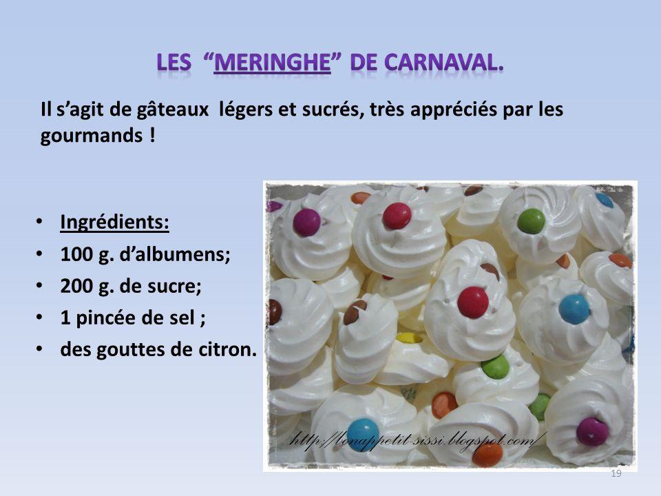 Les MERINGHE de carnaval.