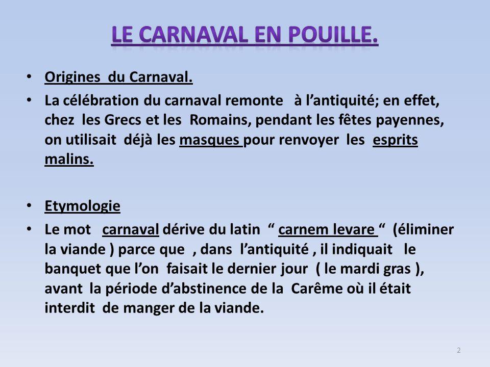 Le Carnaval en Pouille. Origines du Carnaval.