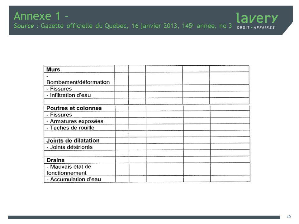 Annexe 1 – Source : Gazette officielle du Québec, 16 janvier 2013, 145e année, no 3
