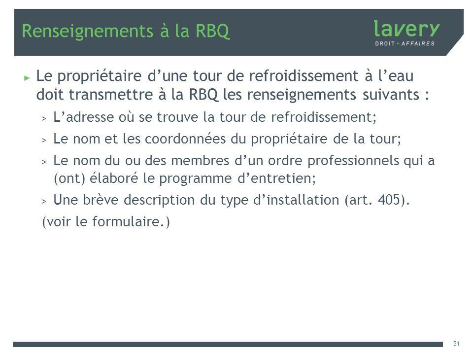 Renseignements à la RBQ