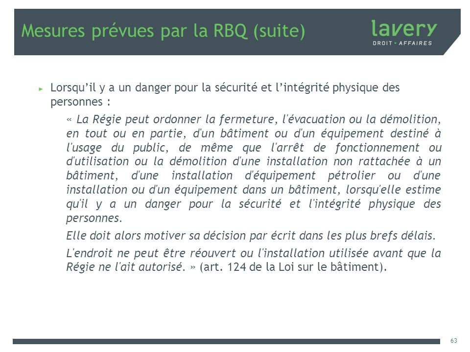 Mesures prévues par la RBQ (suite)