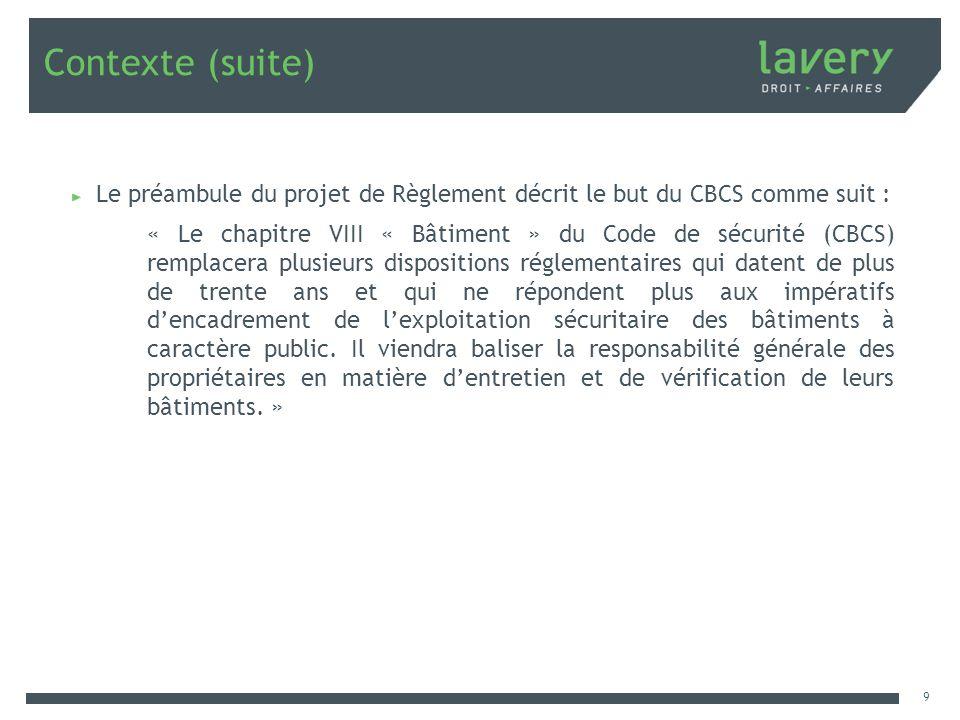 Contexte (suite) Le préambule du projet de Règlement décrit le but du CBCS comme suit :