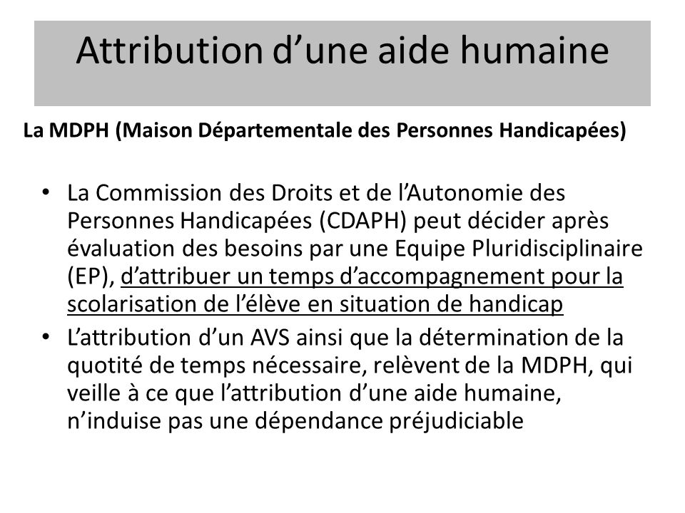 Attribution d'une aide humaine