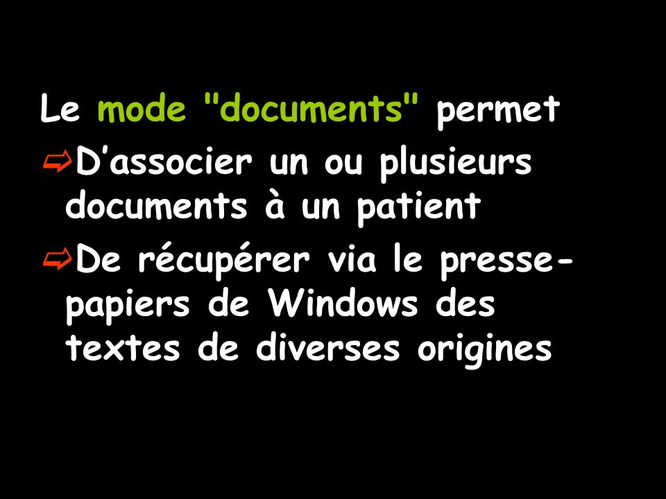 Le mode documents permet