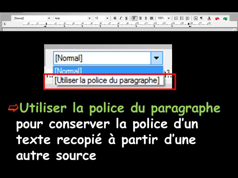 Utiliser la police du paragraphe pour conserver la police d'un texte recopié à partir d'une autre source