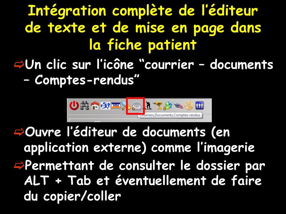 Intégration complète de l'éditeur de texte et de mise en page dans la fiche patient
