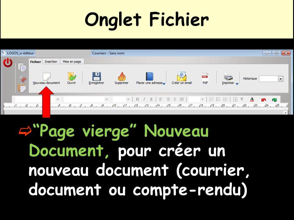 Onglet Fichier Page vierge Nouveau Document, pour créer un nouveau document (courrier, document ou compte-rendu)