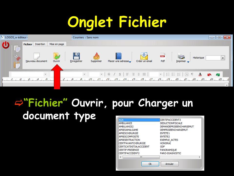 Onglet Fichier Fichier Ouvrir, pour Charger un document type