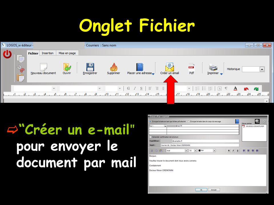 Onglet Fichier Créer un e-mailʺ pour envoyer le document par mail