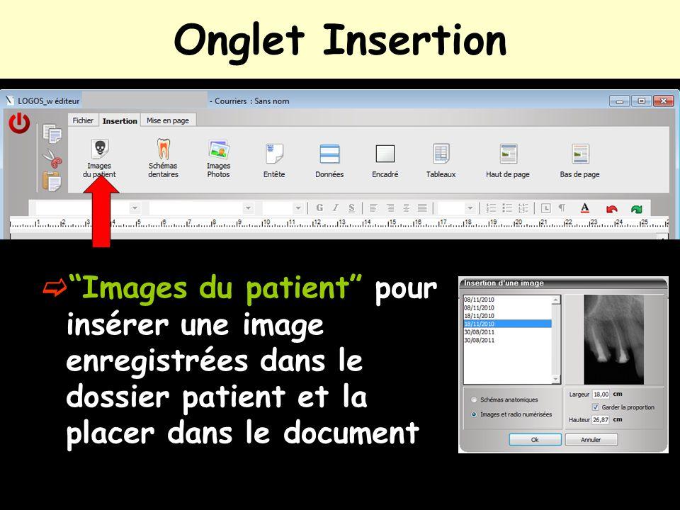 Onglet Insertion Images du patient pour insérer une image enregistrées dans le dossier patient et la placer dans le document.