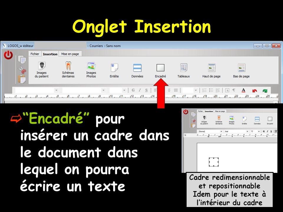 Onglet Insertion Encadré pour insérer un cadre dans le document dans lequel on pourra écrire un texte.