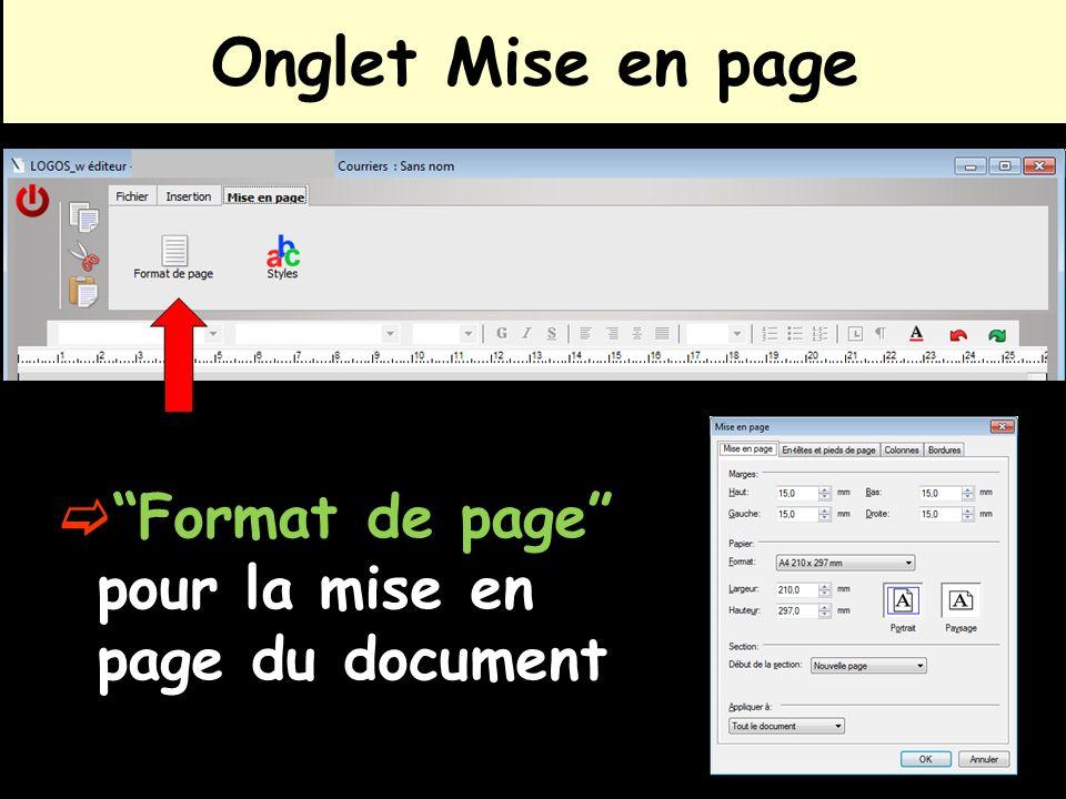 Onglet Mise en page Format de page pour la mise en page du document
