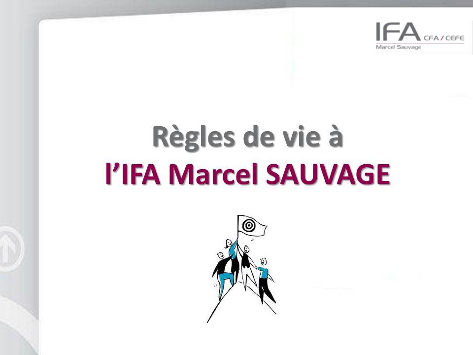 Règles de vie à l'IFA Marcel SAUVAGE