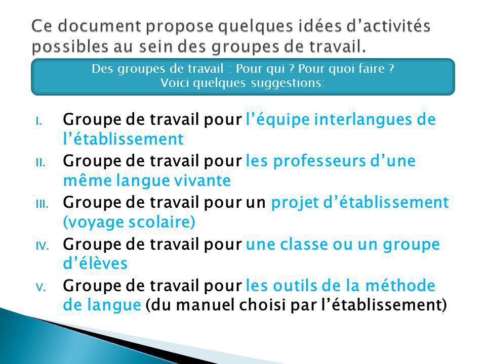 Ce document propose quelques idées d'activités possibles au sein des groupes de travail.