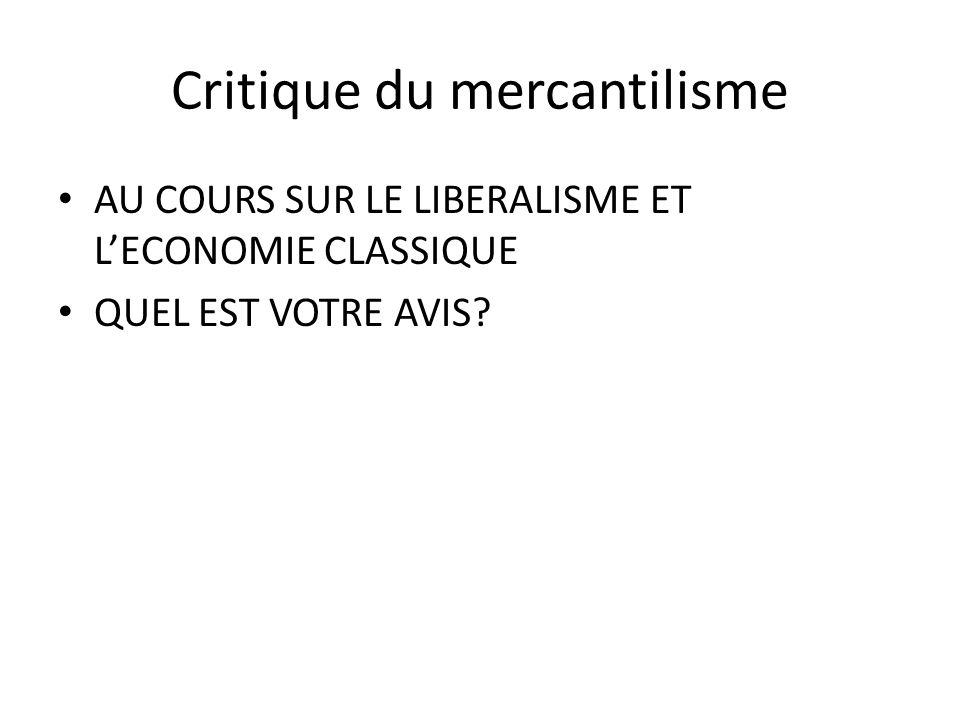 Critique du mercantilisme