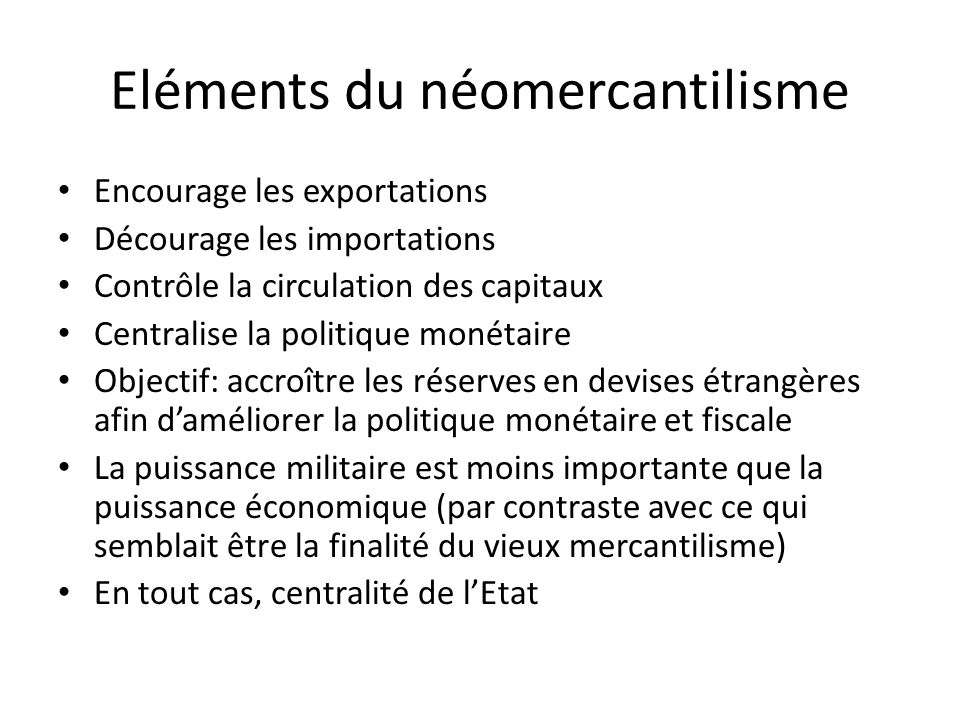 Eléments du néomercantilisme