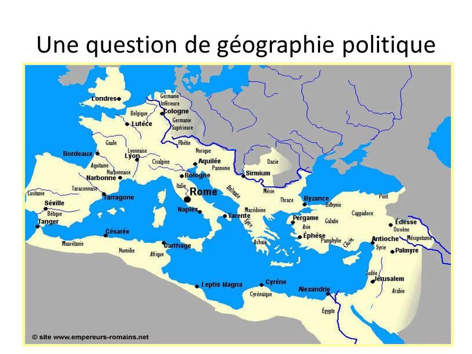Une question de géographie politique