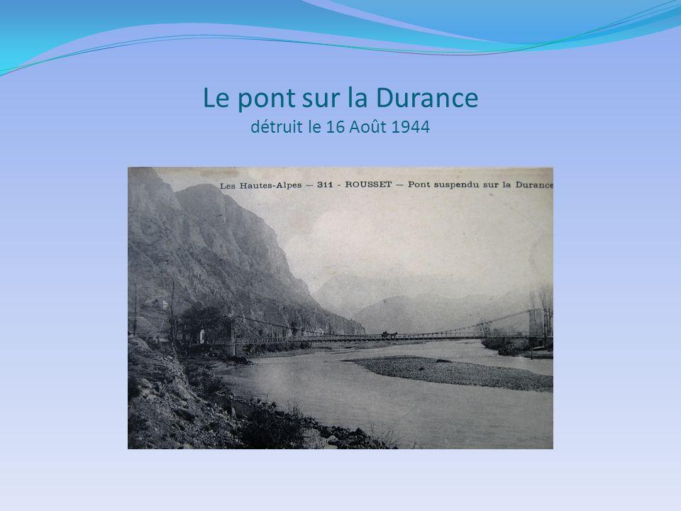 Le pont sur la Durance détruit le 16 Août 1944