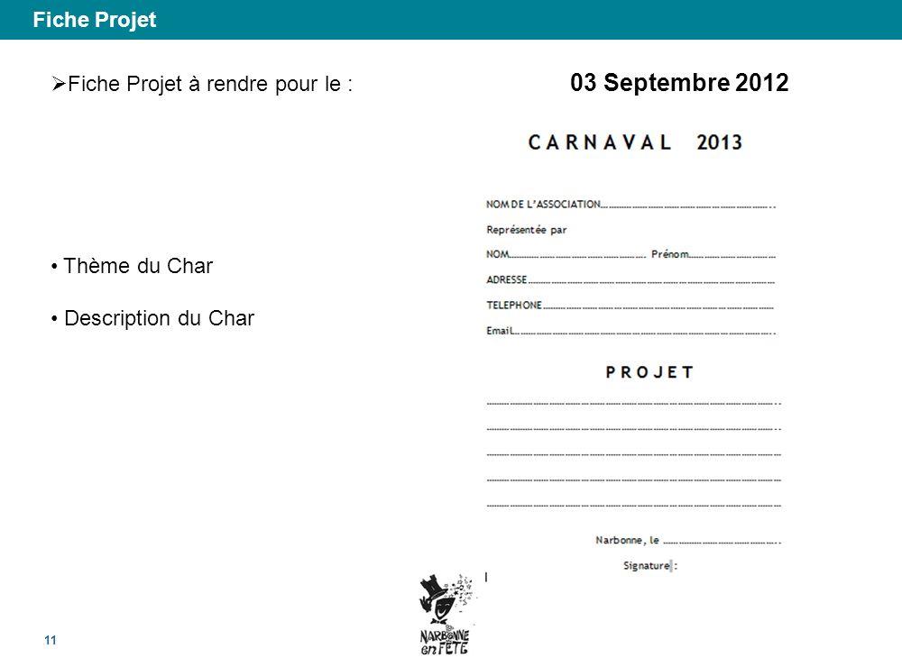 Fiche Projet Fiche Projet à rendre pour le : 03 Septembre 2012 Thème du Char Description du Char
