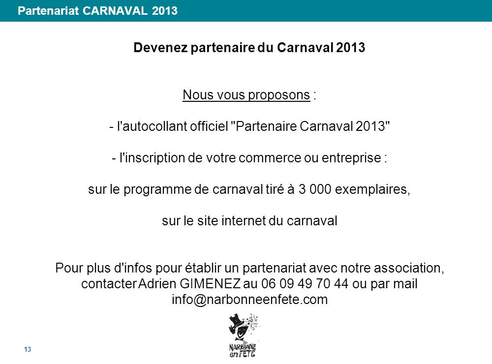 Devenez partenaire du Carnaval 2013