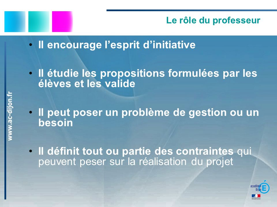 Il encourage l'esprit d'initiative