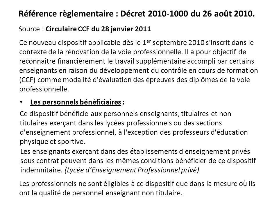Référence règlementaire : Décret 2010-1000 du 26 août 2010.