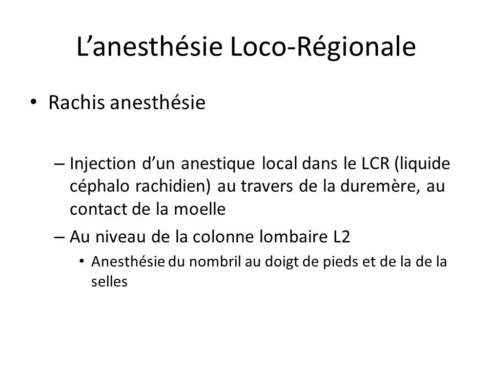 L'anesthésie Loco-Régionale