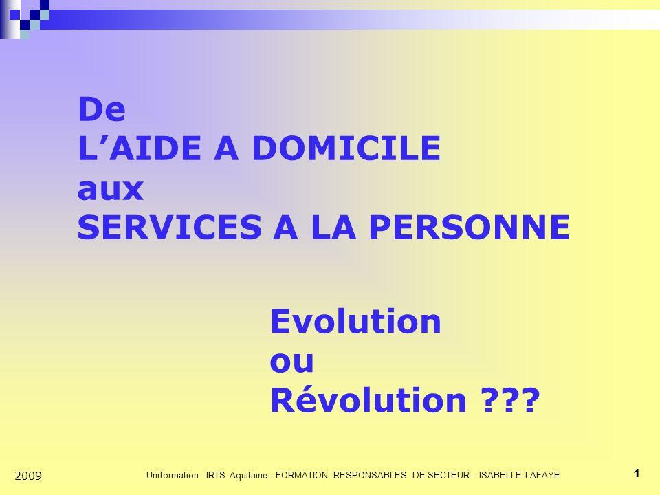 De L'AIDE A DOMICILE aux SERVICES A LA PERSONNE