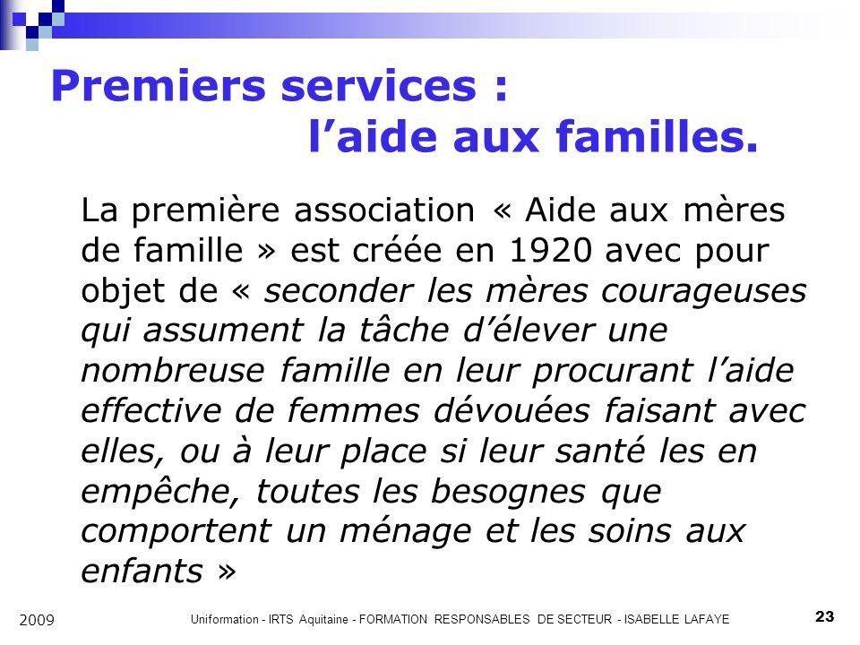 Premiers services : l'aide aux familles.