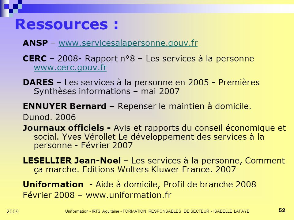 Ressources : ANSP – www.servicesalapersonne.gouv.fr