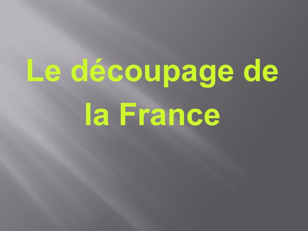 Le découpage de la France