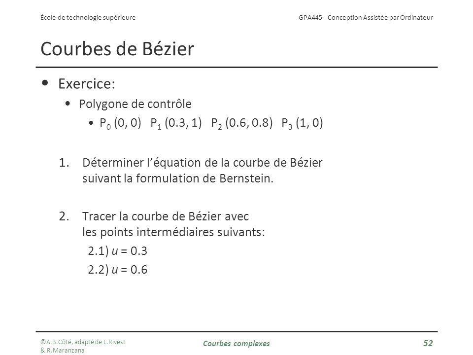 Courbes de Bézier Exercice: Polygone de contrôle